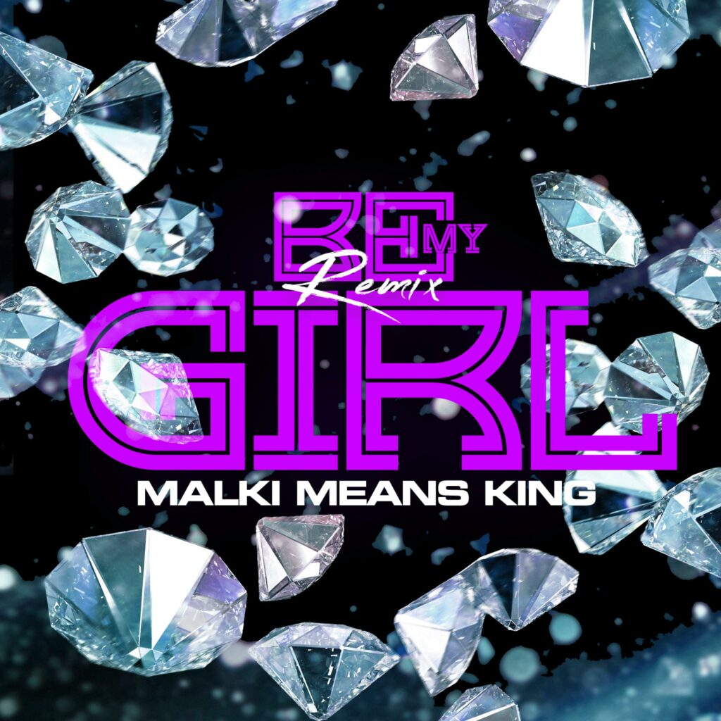 Be My Girl Remix Artwork